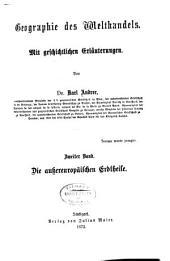 Geographie des Welthandels: Bd. Die aussereuropäischen erdtheile. 1872