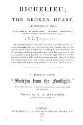 Richelieu, Or The Broken Heart: An Historical Tale