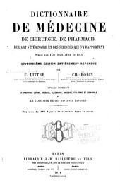 Dictionnaire de médecine, de chirurgie, de pharmacie, de l'art vétérinaire et des sciences qui s'y rapportent: Volume1
