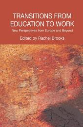 Transitions from Education to Work: New Perspectives from Europe and Beyond