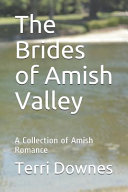 The Brides of Amish Valley PDF