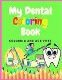 Dental Coloring Book