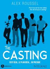 The casting (intégrale): Sexy Deal, le plan idéal... ou presque