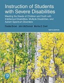 Instruction of Students With Severe Disabilities  Pearson Etext Access Card