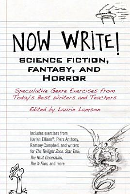 Now Write  Science Fiction  Fantasy  and Horror PDF