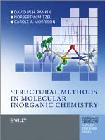 Structural Methods in Molecular Inorganic Chemistry PDF