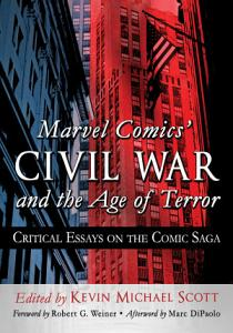 Marvel Comics       Civil War and the Age of Terror PDF