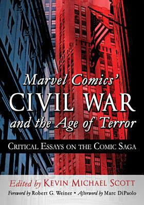Marvel Comics       Civil War and the Age of Terror PDF
