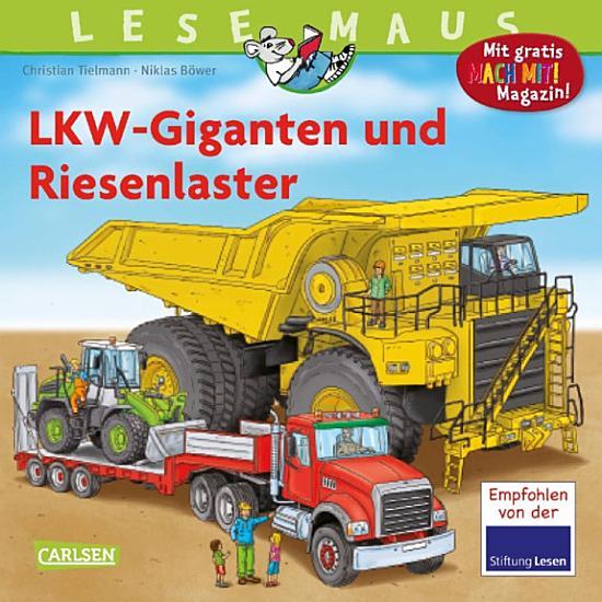 LESEMAUS 159  LKW Giganten und Riesenlaster PDF