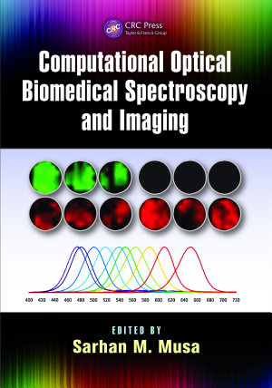 Computational Optical Biomedical Spectroscopy and Imaging PDF