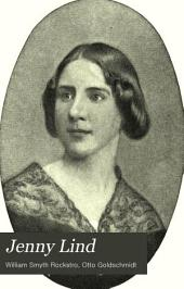"Jenny Lind: A Record and Analysis of the ""method"" of the Late Madame Jenny Lind-Goldschmidt"