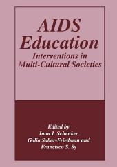 AIDS Education: Interventions in Multi-Cultural Societies