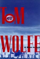 A Man in Full: A Novel