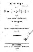 Beitr  ge zur Kirchengeschichte des neunzehnten Jahrhunderts in Deutschland oder   ber die neuesten kirchlichen Verh  ltnisse daselbst PDF