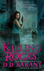 Killing Rocks: The Bloodhound Files