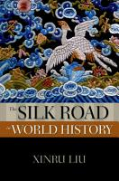 The Silk Road in World History PDF