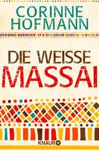 Die wei  e Massai PDF