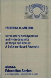 Introductory Aerodynamics and Hydrodynamics of Wings and Bodies: A Software-Based Approach