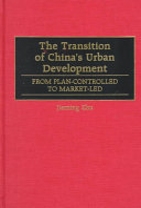 The Transition of China's Urban Development