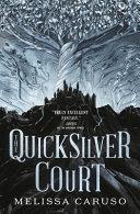 The Quicksilver Court
