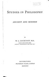 Studies in Philosophy: Ancient and Modern