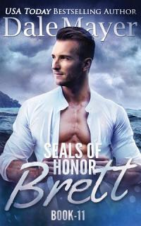 SEALs of Honor  Brett Book