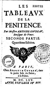 Les Tableaux de la pénitence, par Antoine Godeau, Evêque de Vence