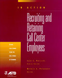 Recruiting and Retaining Call Center Employees