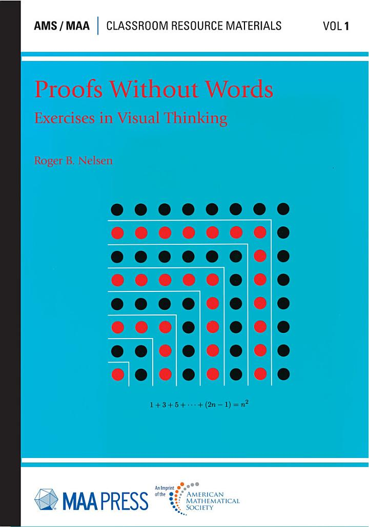 Proofs Without Words: Exercises in Visual Thinking