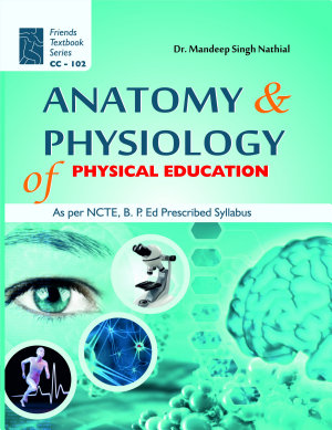 Anatomy and Physiology of Physical Education