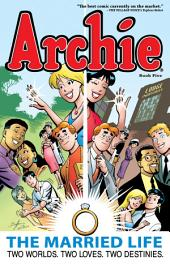 Archie: The Married Life: Book 5