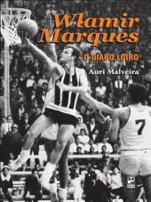 Wlamir Marques, o diabo loiro