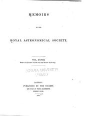 Memoirs of the Royal Astronomical Society: Volume 28; Volume 1860