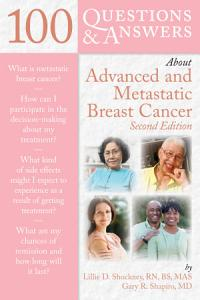 100 Questions   Answers About Advanced   Metastatic Breast Cancer PDF