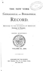 The New York Genealogical and Biographical Record: Volumes 9-10