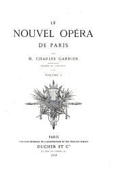 Le nouvel Opéra de Paris: Numéro1