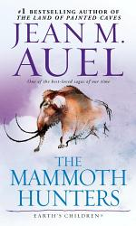 The Mammoth Hunters (with Bonus Content)