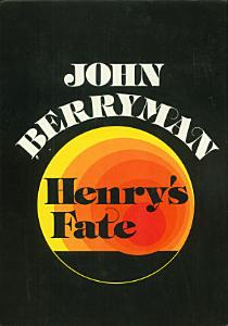 Henry's Fate and Other Poems