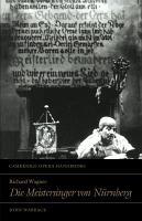 Richard Wagner  Die Meistersinger Von N  rnberg PDF