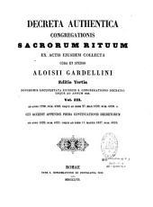 Decreta Authentica Congregationis Sacrorum Rituum: Ex. Actis Eiusdem Sacr. Congr. Collecta. AB Anno 1704 Ad 1753, Volume 4
