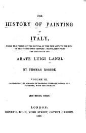 The History of Painting in Italy: The schools of Bologna, Ferrara, Genoa, and Piedmont, with the indexes
