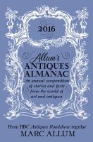 Allum s Antiques Almanac 2016 PDF