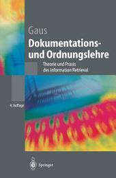 Dokumentations- und Ordnungslehre: Theorie und Praxis des Information Retrieval, Ausgabe 4