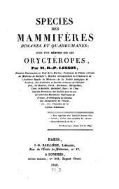 Species des Mammifères, Bimanes et Quadrumanes: suivi d'un Memoire sur les Oryétéropes