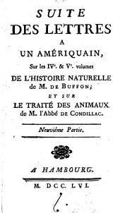 Lettres à un amériquain: sur l'histoire naturelle, générale & particuliere, Volume9