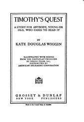 Timothy's Quest: A Story for Anybody, Young Or Old, who Cares to Read it