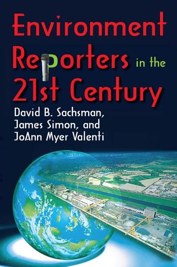 Environment Reporters in the 21st Century PDF