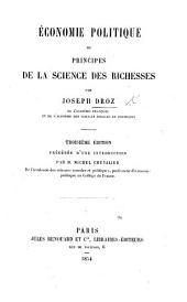 Économie politique, ou principes de la science des richesses ... Troisième édition, précédée d'une introduction par M. Michel Chevalier