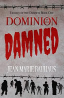Dominion of the Damned (Trilogy of the Damned: Book One)