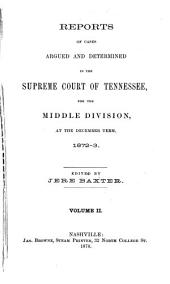 Reports of Cases Argued and Determined in the Supreme Court of Tennessee: 1872/1873